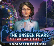 The Unseen Fears: Die unheilvolle Gabe Sammleredition