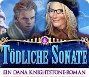 Tödliche Sonate: Ein Dana Knightstone-Roman