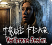 True Fear: Verlorene Seelen