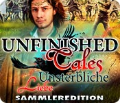 Unfinished Tales: Unsterbliche Liebe Sammleredition