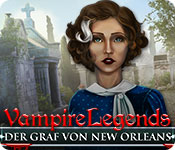 Vampire Legends: Der Graf von New Orleans