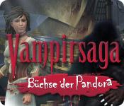 Vampirsaga: Die Büchse der Pandora