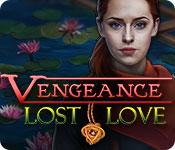 Vengeance: Lost Love