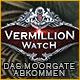 Vermillion Watch: Das Moorgate Abkommen