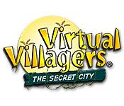 Virtual Villagers: The Secret City