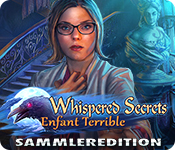 Whispered Secrets: Enfant Terrible Sammleredition
