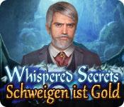 Whispered Secrets: Schweigen ist Gold – Komplettlösung