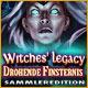 Witches' Legacy: Drohende Finsternis Sammleredition