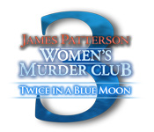 James Patterson's Women's Murder Club: Twice in a Blue Moon