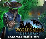 Worlds Align: Der Anfang Sammleredition