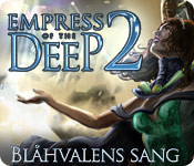Empress of the Deep 2: Blåhvalens sang
