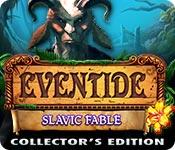 Eventide: Slavic Fable Collector's Edition