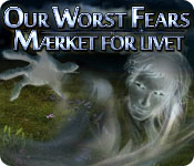 Our Worst Fears: Mærket for livet