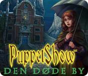 PuppetShow: Den døde by