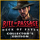 Rite of Passage: Deck of Fates Collector's Edition