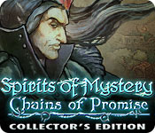 Spirits of Mystery: Chains of Promise Collector's Edition