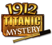 1912 titanic mystery feature 1912: Titanic Mystery ( New games)