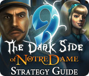 9: The Dark Side Of Notre Dame Strategy Guide