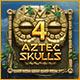 4 Aztec Skulls game