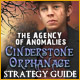 The Agency of Anomalies: Cinderstone Orphanage Strategy Guide
