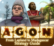 AGON: From Lapland to Madagascar Strategy Guide
