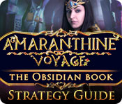 Amaranthine Voyage: The Obsidian Book Strategy Guide