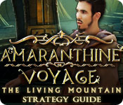 Amaranthine Voyage: The Living Mountain Strategy Guide
