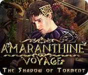 Amaranthine Voyage: The Shadow of Torment Walkthrough