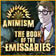 Animism: The Book of Emissaries