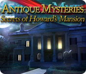 software hidden object mystery software casual games  Antique Mysteries: Secrets of Howards Mansion