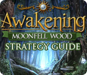 Awakening: Moonfell Wood Strategy Guide