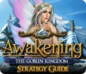 Awakening: The Goblin Kingdom Strategy Guide