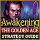 Awakening: The Golden Age Strategy Guide