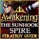 Awakening: The Sunhook Spire Strategy Guide
