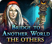 Bridge to Another World: The Others Walkthrough