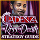 Cadenza: The Kiss of Death Strategy Guide
