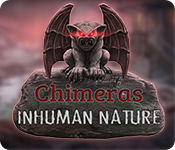 Chimeras: Inhuman Nature