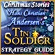Christmas Stories: Hans Christian Andersen's Tin Soldier Strategy Guide