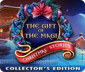 Christmas Stories: The Gift of the Magi Collector's Edition