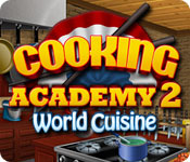 software simulation games casual games  Cooking Academy 2: World Cuisine