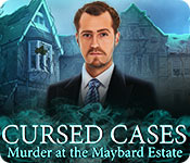 Cursed Cases: Murder at the Maybard Estate Walkthrough
