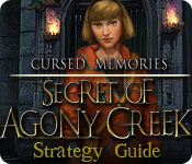 Cursed Memories: The Secret of Agony Creek Strategy Guide