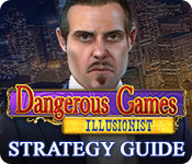 Dangerous Games: Illusionist Strategy Guide