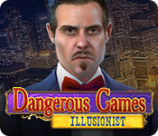 Dangerous Games: Illusionist