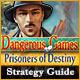 Dangerous Games: Prisoners of Destiny Strategy Guide