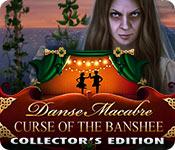 Danse Macabre: Curse of the Banshee Collector's Edition