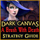 Dark Canvas: A Brush With Death Strategy Guide