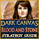 Dark Canvas: Blood and Stone Strategy Guide