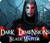 Dark Dimensions: Blade Master Walkthrough