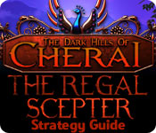 The Dark Hills of Cherai: The Regal Scepter Strategy Guide